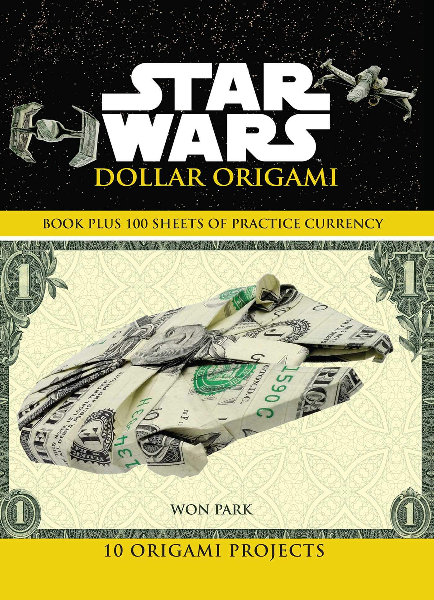 Star Wars Dollar Origami (22.10.2019)