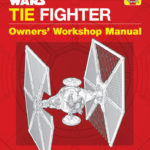 TIE Fighter Owners' Workshop Manual - Imperial and First Order Models (01.05.2019)