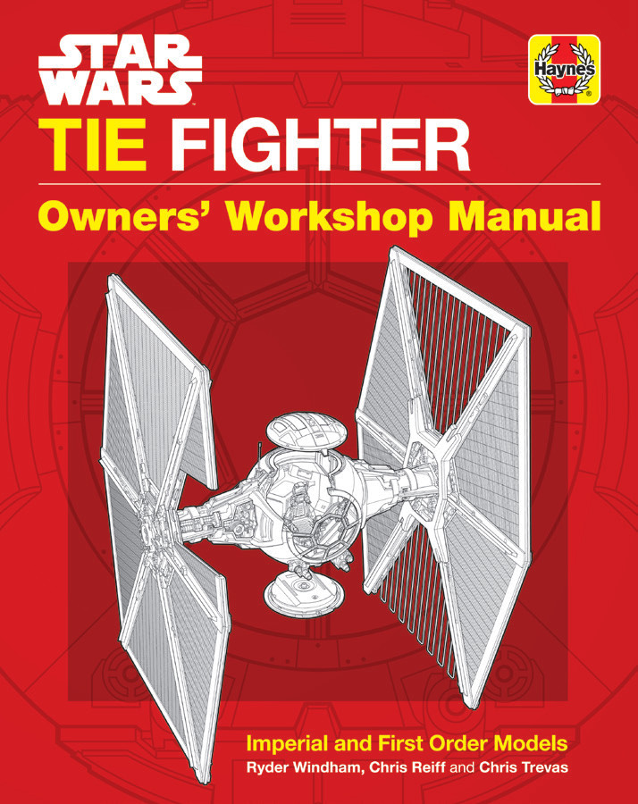 TIE Fighter Owners' Workshop Manual - Imperial and First Order Models (23.05.2019)