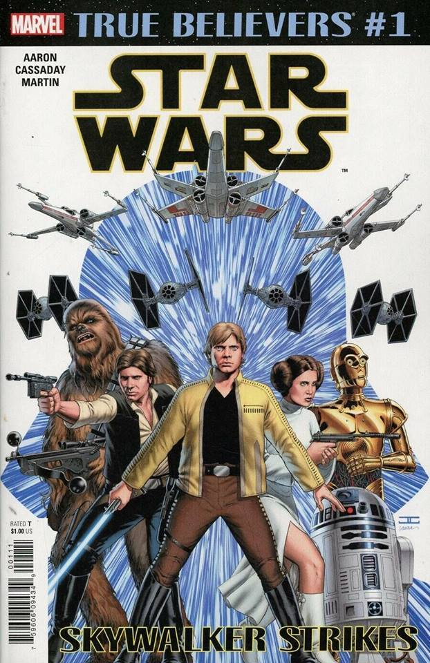 True Believers: Star Wars: Skywalker Strikes #1 (April 2019)