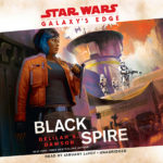 Galaxy's Edge: Black Spire (27.08.2019)