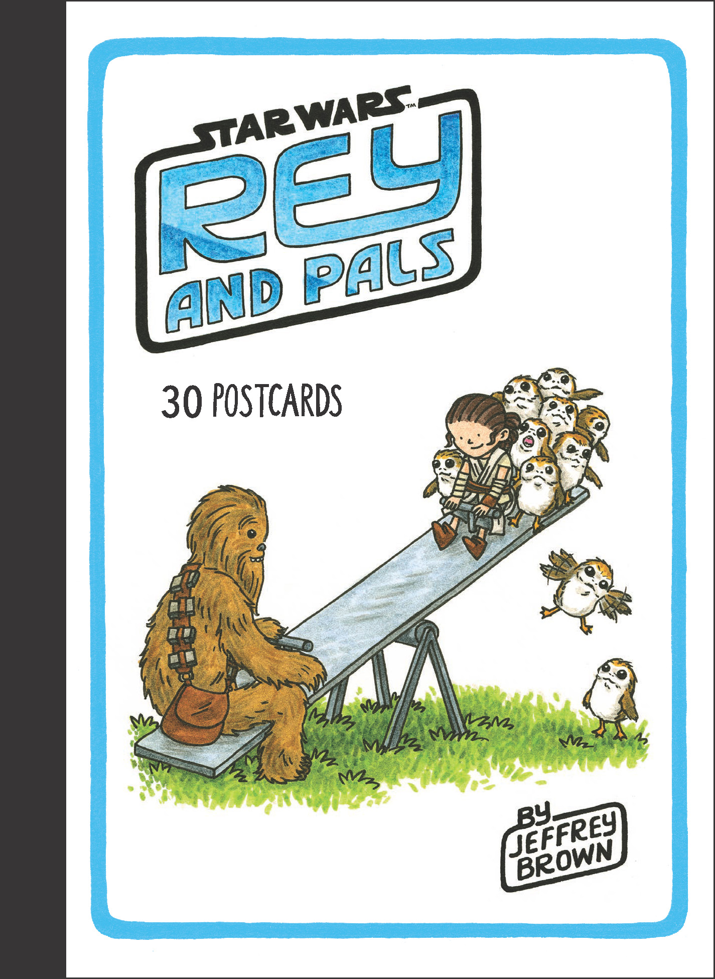 Rey and Pals: 30 Postcards (06.08.2019)