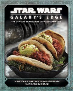 Galaxy's Edge: The Official Black Spire Outpost Cookbook (05.11.2019)