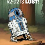 R2-D2 is Lost - A Droid Tales Book (11.02.2020)