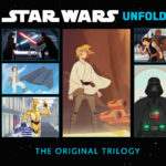 Star Wars Unfolds: The Original Trilogy (07.04.2020)