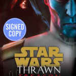 Thrawn: Treason (Autographed Edition) (23.07.2019)