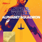 Alphabet Squadron (Barnes & Noble Exclusive Edition) (11.06.2019)