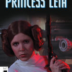 Age of Rebellion: Princess Leia #1 (Movie Variant Cover) (10.04.2019)