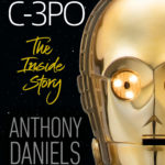 I am C-3PO: The Inside Story (05.11.2019)