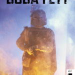 Age of Rebellion: Boba Fett #1 (Movie Variant Cover) (08.05.2019)