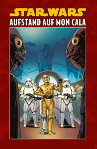 Star Wars, Band 8: Aufstand auf Mon Cala (Limitiertes Hardcover) (28.05.2019)