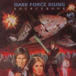 Dark Force Rising Sourcebook (April 1993)