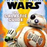 Star Wars: The Rise of Skywalker: The Galactic Guide (20.12.2019)
