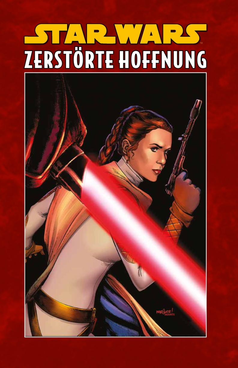 Star Wars, Band 9: Zerstörte Hoffnung (Limitiertes Hardcover) (22.10.2019)