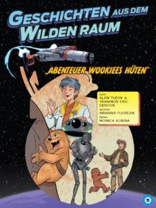 Geschichten aus dem Wilden Raum: Abenteuer Wookiees Hüten