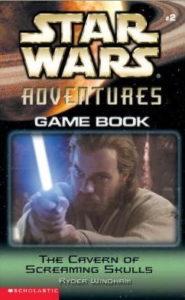 Star Wars Adventures Game Book 2: The Cavern of Screaming Skulls (November 2002)
