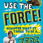 Use the Force - Discover What It Takes to Be a Jedi (02.06.2020)