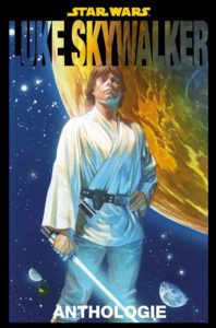 Star Wars Anthologie: Luke Skywalker (21.01.2020)