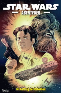 Star Wars Abenteuer, Band 7: Im Auftrag der Rebellion (2020)