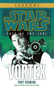 Star Wars Legends: Fate of the Jedi 6: Vortex (November 2019)