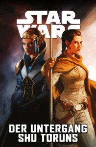 Star Wars, Band 11: Der Untergang Shu-Toruns (21.04.2020)