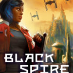 Galaxy's Edge: Black Spire (Export Edition) (03.03.2020)