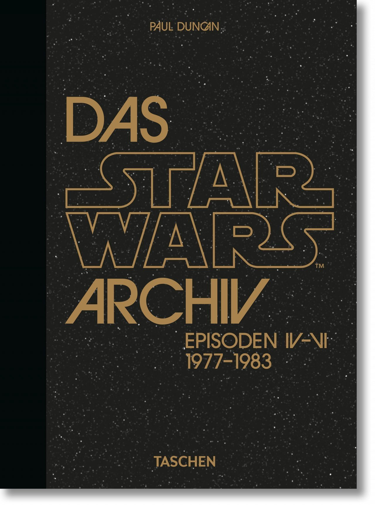 Das Star Wars Archiv: Episoden IV-VI: 1977–1983 - 40th Anniversary Edition (18.10.2020)