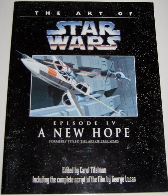 The Art of Star Wars Episode IV: A New Hope (20.09.1994)