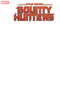 Bounty Hunters #1 (Blank Variant Cover) (04.03.2020)