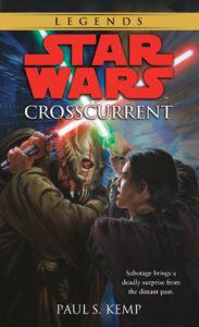 Star Wars Legends: Crosscurrent (März 2020)