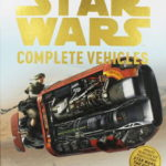 Star Wars: Complete Vehicles (2017)