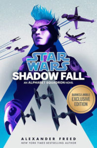 Shadow Fall: An Alphabet Squadron Novel (Barnes & Noble Exclusive Edition) (23.06.2020)