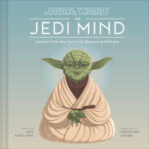 The Jedi Mind - Secrets From the Force for Balance and Peace (22.09.2020)