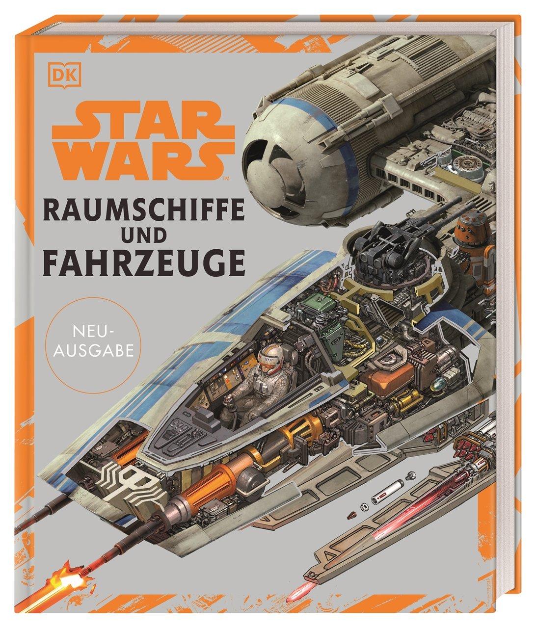 Star Wars: Raumschiffe und Fahrzeuge - Neuausgabe (27.10.2020)