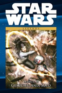 Star Wars Comic-Kollektion, Band 107: Legacy II: Gesucht: Ania Solo (03.11.2020)