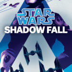 Shadow Fall: An Alphabet Squadron Novel (23.02.2021)