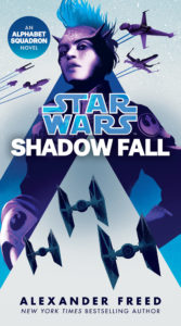 Shadow Fall: An Alphabet Squadron Novel (23.02.2021)