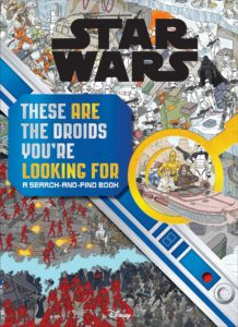 These ARE the Droids You're Looking For - A Search-and-Find Book (12.10.2021)