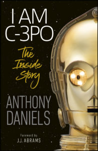 I Am C-3PO: The Inside Story (03.11.2020)