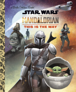 The Mandalorian: This Is the Way - A Little Golden Book (27.10.2020)
