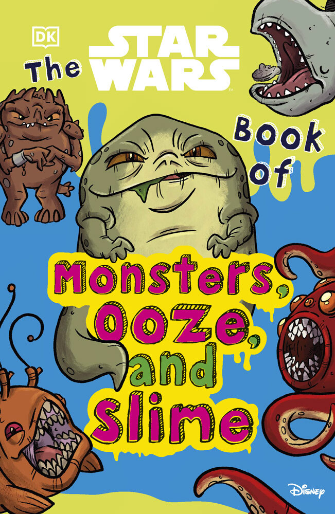 The Star Wars Book of Monsters, Ooze and Slime (13.04.2021)