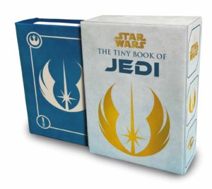 The Tiny Book of Jedi: Wisdom from the Light Side of the Force (09.03.2021)