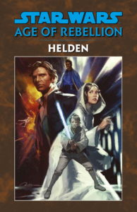 Age of Rebellion: Helden (Limitiertes Hardcover) (22.09.2020)