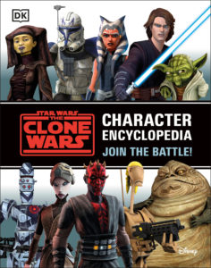 The Clone Wars: Character Encyclopedia - Join the Battle (27.04.2021)