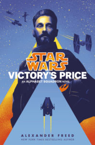 Victory's Price: An Alphabet Squadron Novel (02.03.2021)
