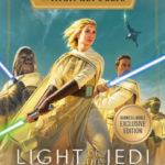 The High Republic: Light of the Jedi (Barnes & Noble Exclusive Edition) (05.01.2021)