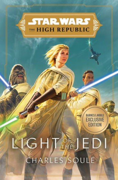 The High Republic: Light of the Jedi (Barnes & Noble Exclusive Edition) (05.01.2021)