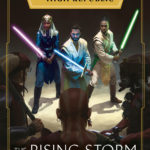 The High Republic: The Rising Storm (06.07.2021)