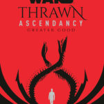 Thrawn Ascendancy: Greater Good (Export Edition) (04.05.2021)