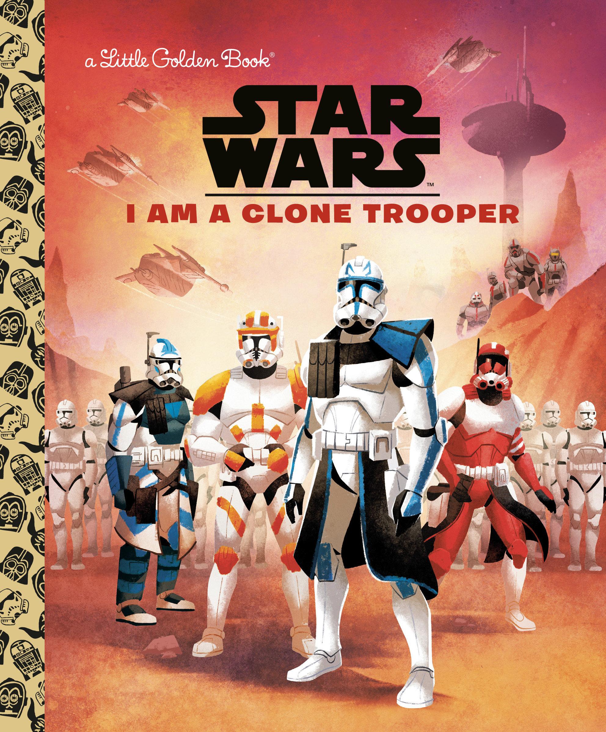 I Am a Clone Trooper - A Little Golden Book (11.05.2021)